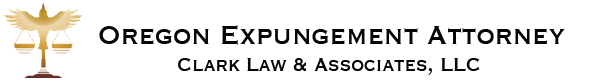 Oregon Expungement Attorney